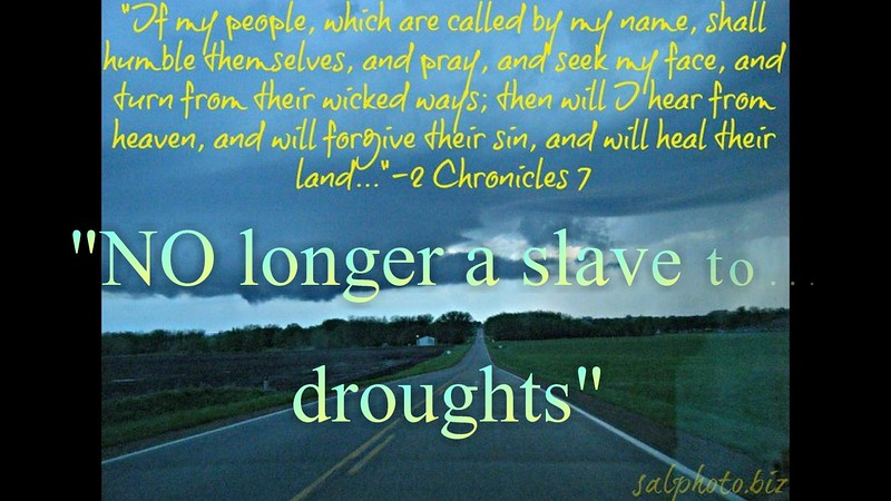 """NO longer a slave to...droughts""<br /> <a href=""https://youtu.be/Pzrof0m4E9Y"">https://youtu.be/Pzrof0m4E9Y</a><br /> <br /> <a href=""https://creativemusicartsy.wordpress.com/2017/03/03/music-prayer-no-longer-a-slave-to-droughts/"">https://creativemusicartsy.wordpress.com/2017/03/03/music-prayer-no-longer-a-slave-to-droughts/</a><br /> <br /> <br /> <a href=""https://www.openbible.info/topics/drought"">https://www.openbible.info/topics/drought</a><br /> <br /> <a href=""http://salphotobiz.smugmug.com/Other/Minnesota-Agriculture-Farming/46475811_r6PxWr#!i=3960274405&k=gRBk8cn&lb=1&s=A"">http://salphotobiz.smugmug.com/Other/Minnesota-Agriculture-Farming/46475811_r6PxWr#!i=3960274405&k=gRBk8cn&lb=1&s=A</a>"