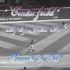 "Music: Karaoke-""Centerfield (originally by John Fogerty) by Crazy lil' Sal""<br /> <a href=""https://youtu.be/FAGWPp4Sjkc"">https://youtu.be/FAGWPp4Sjkc</a><br /> <br /> <a href=""https://creativemusicartsy.wordpress.com/2016/01/16/music-karaoke-centerfield-originally-by-john-fogerty-by-crazy-lil-sal/"">https://creativemusicartsy.wordpress.com/2016/01/16/music-karaoke-centerfield-originally-by-john-fogerty-by-crazy-lil-sal/</a><br /> <br /> <br /> <a href=""https://salphotobiz.smugmug.com/Sports/Baseball/Minnesota-Twins-2012-Season/i-vsLNk8z"">https://salphotobiz.smugmug.com/Sports/Baseball/Minnesota-Twins-2012-Season/i-vsLNk8z</a>"