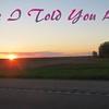 """Have I told You"" (originally by Rod Stewart) by Crazy lil' Sal<br /> <a href=""https://youtu.be/qWpmC8MjZYU"">https://youtu.be/qWpmC8MjZYU</a><br /> <br /> <a href=""https://creativemusicartsy.wordpress.com/2017/02/20/music-karaoke-have-i-told-you-lately-originally-by-van-morrison-by-crazy-lil-sal/"">https://creativemusicartsy.wordpress.com/2017/02/20/music-karaoke-have-i-told-you-lately-originally-by-van-morrison-by-crazy-lil-sal/</a><br /> <br /> <a href=""https://salphotobiz.smugmug.com/Other/Sunsets/i-TcLpxmd"">https://salphotobiz.smugmug.com/Other/Sunsets/i-TcLpxmd</a>"