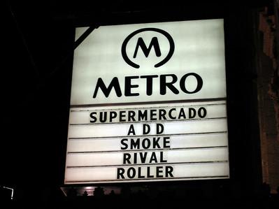 Supermercado Live at the Metro 2006