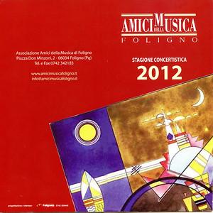 AMICI della MUSICA Foligno 2012
