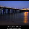 Malibu Pier, Night Shot, Long Exposure, Malibu California