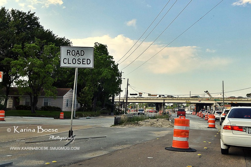 Day 276 - Road Closed<br /> Tue. April 26, 2016<br /> <br /> I swear traffic in Houston is just getting so much worse!