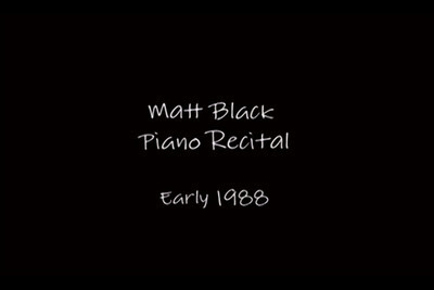 Matt Black Piano recital from 1988
