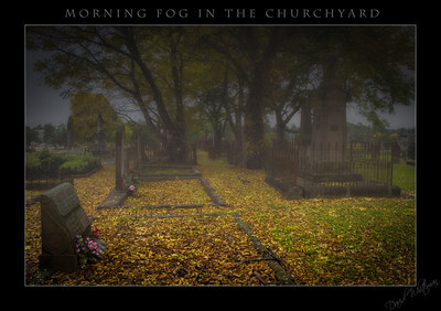 Morning Fog in the Churchyard