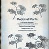"""Medicinal Plants of the Pacific Northwest"" by Krista K. Thie (Longevity Herb Press, 1999)"