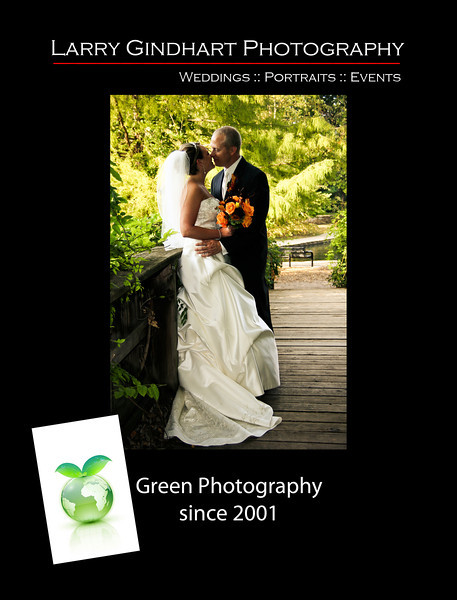Larry Gindhart Photography is a Green Photographer<br /> He uses digital photography equipment instead of film; <br /> He uses rechargeable batteries in his equipment; <br /> He provides online photo galleries to his clients instead of prints; <br /> He disposes of equipment in an environmentally friendly way, such as by recycling through an e-waste collector, sells for reuse by others, or donates; <br /> He uses professional online print providers, specifically: Bay Photo Lab and White House Custom Colour.
