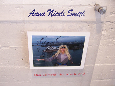 Anna Nicole did the bridge climb too.  She's so outrageous.