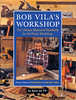 Bob Vila's Workshop