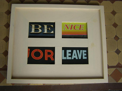 Be nice or leave A/P, collection of the artist 1/4, gift to Alvarado School auction, 2011 2/4, gift to friend Heather