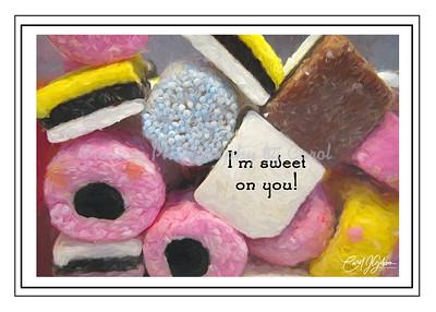 I'm Sweet on You - Greeting Card