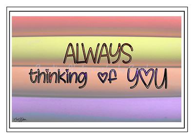Always thinking of You - Greeting Card