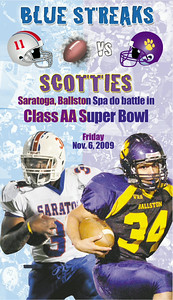 The cover of the The Saratogian's special section previewing the 2009 Class AA Super Bowl between the Saratoga Springs Blue Streaks and the Ballston Spa Scotties. Published Nov. 6, 2009.