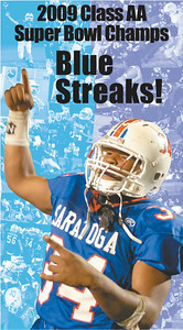 The cover of a commemorative special section from The Saratogian that celebrates the Blue Streaks' victory in the 2009 Section II Class AA Super Bowl against Ballston Spa. The special section was distributed following the end of the game on Nov. 6, 2009.