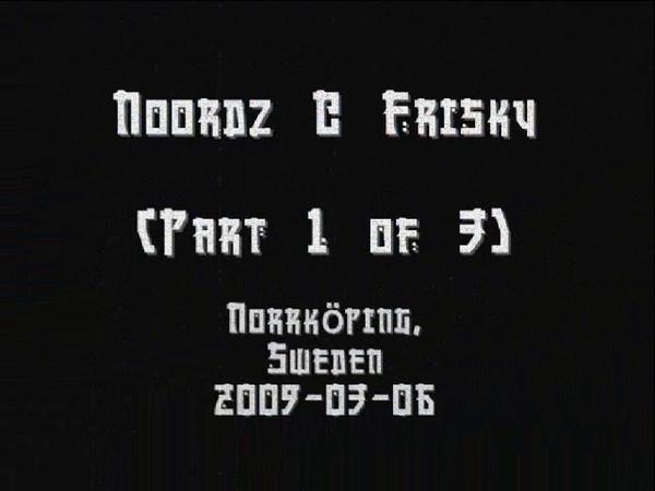 Noordz @ Frisky [2009-03-06]
