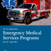U.S. Fire Administration. Emergency Medical Services Programs June 2012 (FEMA) Class Brochure