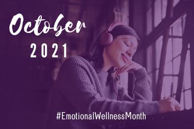 #EmotionalWellnessMonth