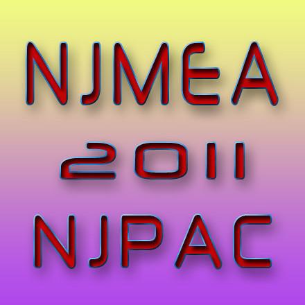 NJMEA 2011 - NJ High Schools Top Talent!