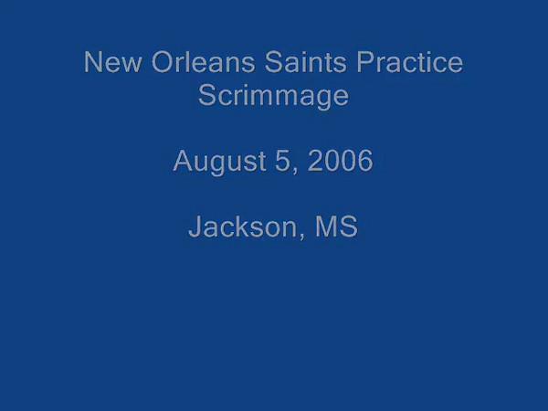 SaintsScrimmage2006