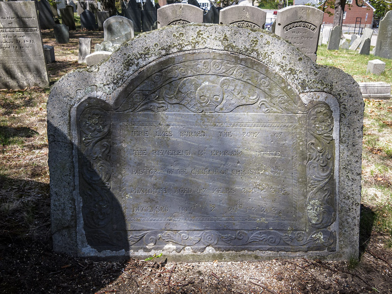 """Here lyes buried the body of The Reverend Mr. Ephraim Little Pastor of the Church of Christ at Plymouth. Aged 47 years 2 mo. & 3 Ds. Deceased Novr the  24th 1723.""."
