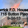 N Merrick F D  House Fire 1715 Sutton Place 9-24-13