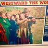 "Red Canyon's Movie  Exhibit -""Westward The Women"" starring Robert Taylor (1951)"