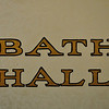 Bath Hall - This sign leaves no room for misinterpretation.