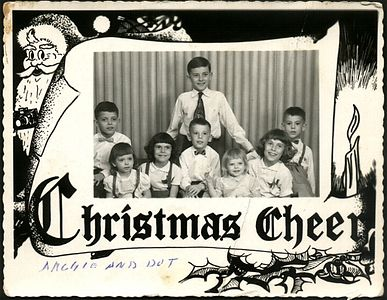 1959 Christmas Card:   Steve, Christine, Teri,  Jerry, Bob, Mary Sue, Cathy & Art
