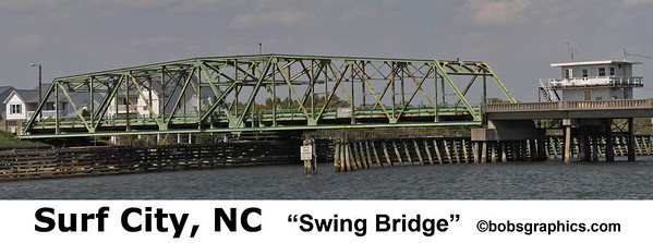 "SURF CITY, NC ""SWING BRIDGE"""
