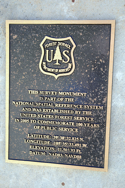 This survey monument is part of the National Spatial Reference System and was established by the United States Forest Service in 2005 to commemorate 100 years of public service.<br /> Latitude: 39 [deg] 38[ min] 32.825 [sec] North.<br /> Longitude: 105 [deg] 35 [min] 33.491 [sec] West.<br /> Elevation: 11,503 Ft.<br /> Datum: NAD83; NAVD88