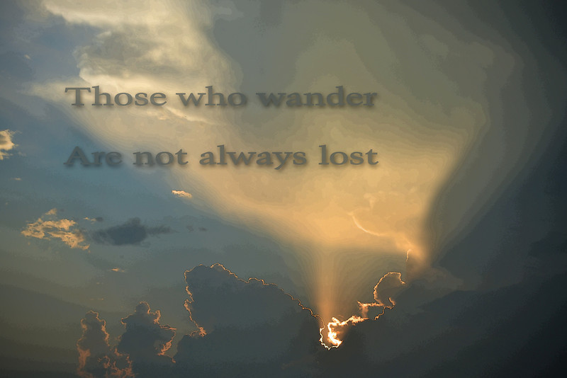 Those Who Wander are not Always Lost