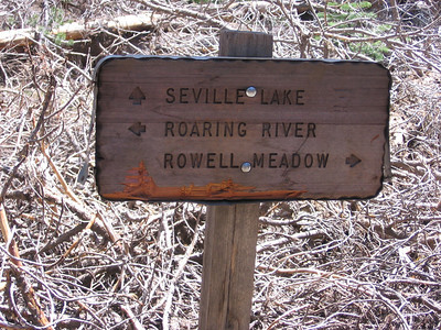 Sign to east of Rowell Meadow at junction of trail to Seville Lake; I was heading east to Roaring River.