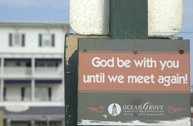 """Sign seen when leaving the beach in Ocean Grove, NJ (""""God's square mile at the Jersey Shore"""")"""