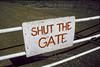 20000626-Ringer Soak- Shut Gate Sign- 5-00