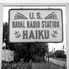 Sign at enterance to Haiku Naval Radio Station