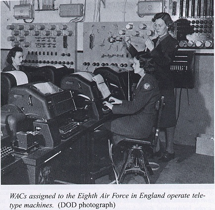 WACs assigned to the Army Eighth Air Force in England operate teletype machines. This is a similar set up we had in Naval Communications. Model 15 machines.