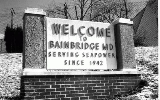"WELCOME TO BAINBRIDGE MD ""Serving Seapower Since 1942"""