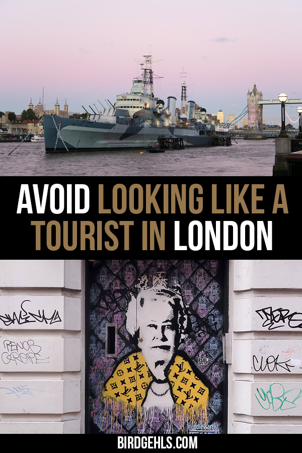 Here's a few tips on how to not look like a tourist in #London. Embrace jaywalking, drink 'til your bladder can't hold anymore and avoid eye contact on the Tube at all costs. / UK Travel Tips / London Travel Tips /