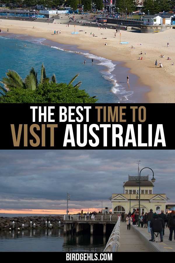 When is the best time to travel to Australia? We'll guide you through each season, listing the pros and cons of travelling at that particular time of the year. You'll find out where you should go, where to stay away from and what to expect. / #Australia Travel Tips / #SeeAustralia / #VisitAustralia / Things to do in Australia / Best Time to Visit Australia / Summer in Australia /