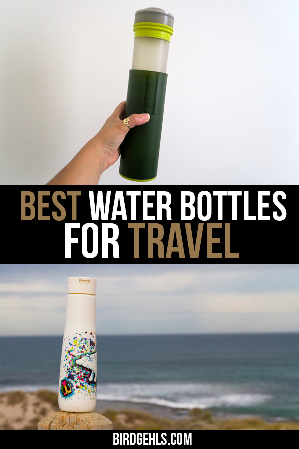 Looking for the perfect water bottle for travel? Here are a few options to choose from - bottles that are light, made out of stainless steel, good for all-purposes, have built in filtration devices. / #ecotravel #sustainabletravel #ecotraveller #plasticfree #ecotraveler #greentravel