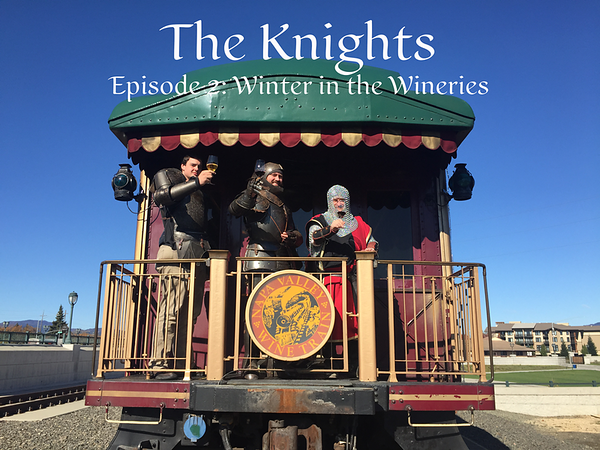Knights Ep. 2 - Winter in the Wineries