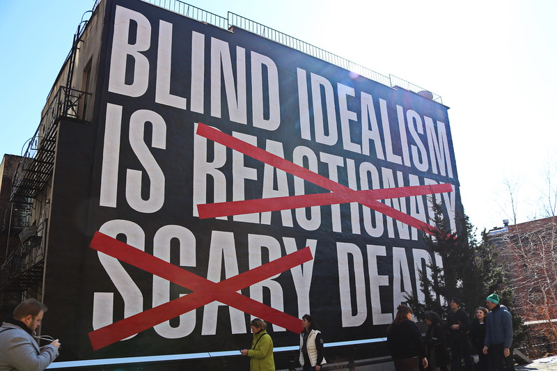 Blind Idealism Is Reactionary Scary Deadly
