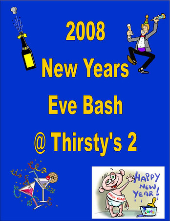 2008 New Years Eve Party @ Thirsty's 2