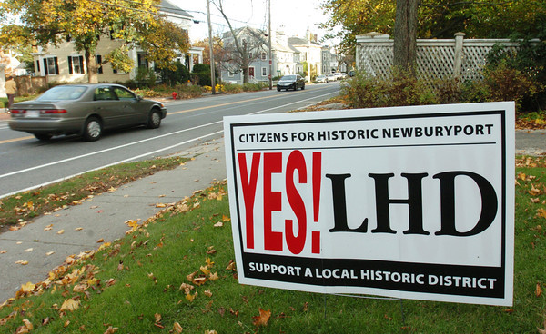 Newburyport: Signs supporting the local historical district have returned on supporter's lawns. Bryan Eaton/Staff Photo