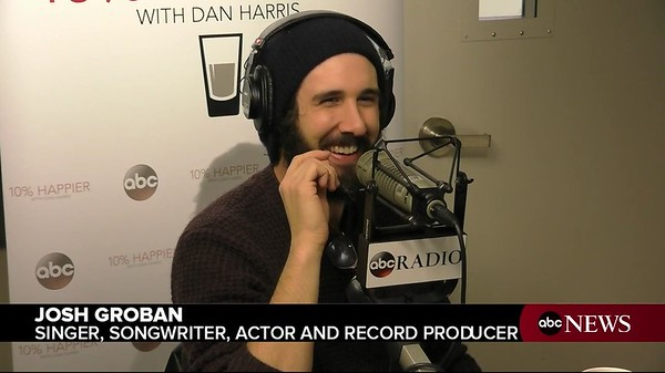 """ABC News' Dan Harris sits down with singer-songwriter Josh Groban and meditation teacher Jeff Warren for the """"10% Happier"""" podcast."""