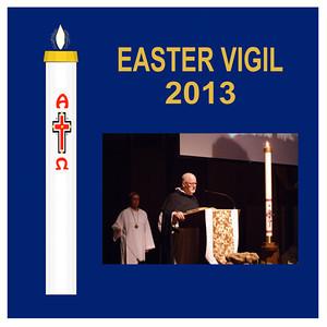 Easter Vigil 2013 - St. Thomas More Newman Parish