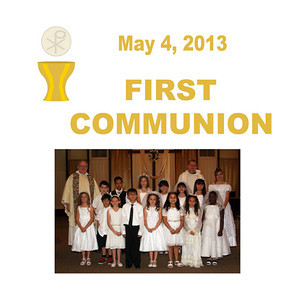 First Communion 2013 - St. Thomas More Newman Parish