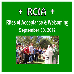 RCIA Rite of Acceptance & Welcoming - St. Thomas More Parish 2012