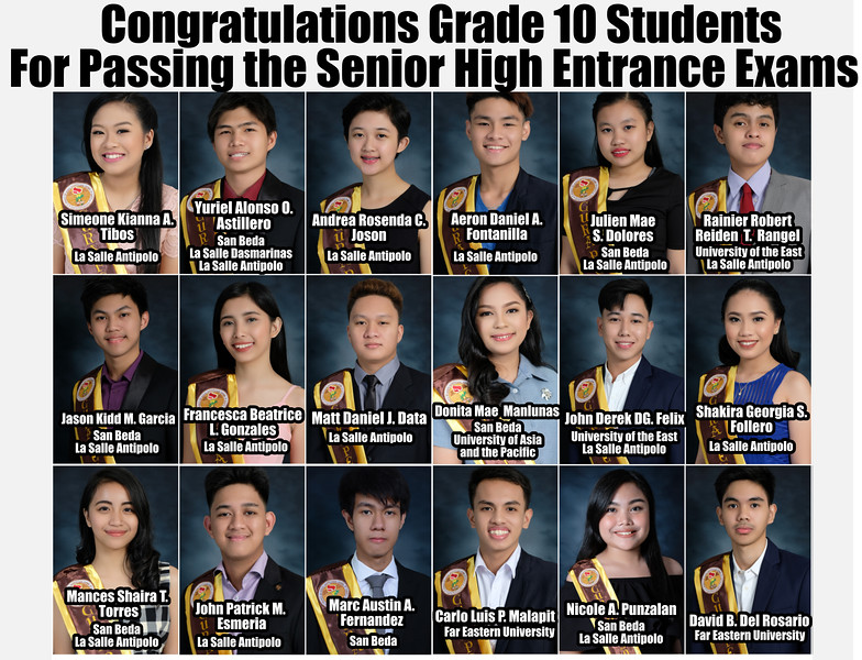 Congratulations to all our diligent grade 10 students for passing the entrance exams of their chosen senior high school. We are all very proud of you!