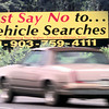 5/26/99---Drivers along I-20 pass a sign just outside Texas on the West bound side that reads Just Say No to Vehicle Searches by the American Drivers Association. Kevin green